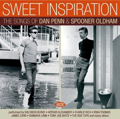 Sweet Inspiration: The Songs Of Dan Penn & Spooner Oldham by Various Artists
