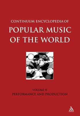 Continuum Encyclopedia of Popular Music of the World: v. 2 by Michael Seed