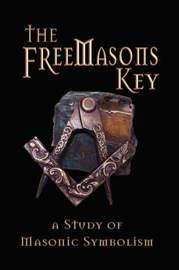 The Freemasons Key - A Study of Masonic Symbolism image