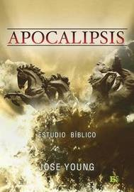 Apocalipsis: Nivel Avanzado by Ing Jose Young