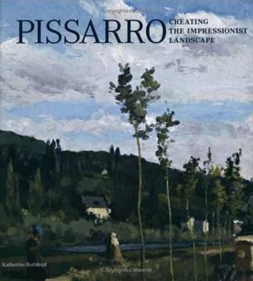 Pissarro by Katherine Rothkopf