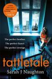 Tattletale by Sarah J. Naughton