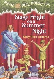 Magic Tree House 25: Stage Fright On A Summer Night by Mary Pope Osborne image