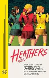 Heathers by Kevin Murphy