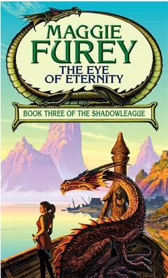 The Eye of Eternity by Maggie Furey