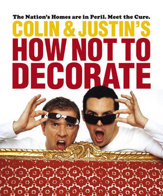 How Not to Decorate by Colin McAllister