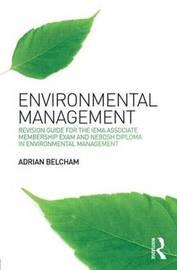 Environmental Management: by Adrian Belcham