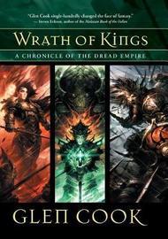 Wrath of Kings by Glen Cook