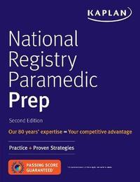 National Registry Paramedic Prep by Kaplan Medical