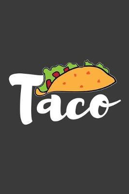Taco by Taco Publishing