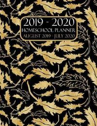 Homeschool Planner 2019-2020 August 2019 - July 2020 by Academic Planners image
