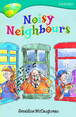 Oxford Reading Tree: Level 9: Treetops: Noisy Neighbours by Geraldine McCaughrean image