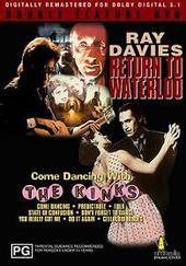 Kinks, The - Return To Waterloo/Come Dancing With The Kinks on DVD