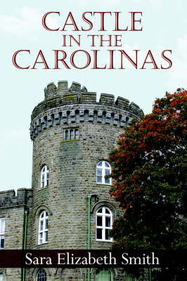Castle in the Carolinas by Sara Elizabeth Smith image
