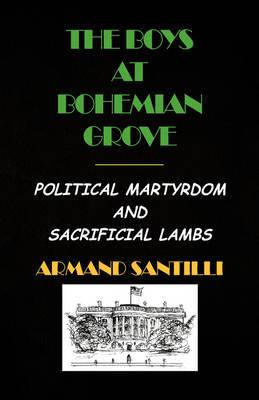 The Boys at Bohemian Grove by Armand Santilli image