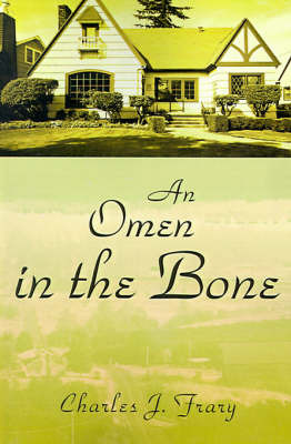 An Omen in the Bone by Charles J Frary image