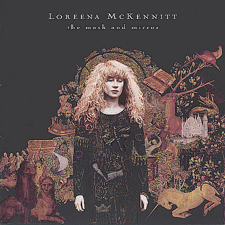 The Mask And Mirror by Loreena McKennitt