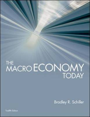 The Macro Economy Today with Connect Plus by Bradley R Schiller