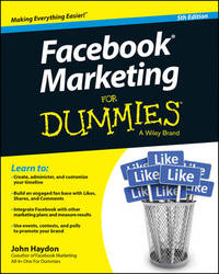 Facebook Marketing for Dummies, 5th Edition by John Haydon