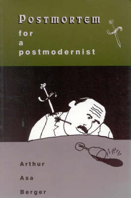 Postmortem for a Postmodernist by Arthur Asa Berger image