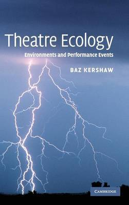 Theatre Ecology by Baz Kershaw image