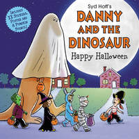 Danny and the Dinosaur: Happy Halloween by Syd Hoff