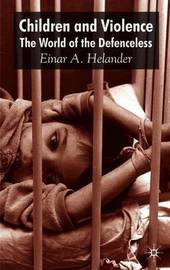Children and Violence by Einar Helander
