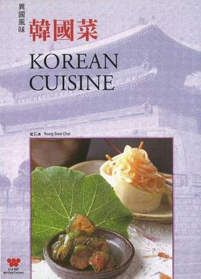 Korean Cuisine by Young Sook Choi
