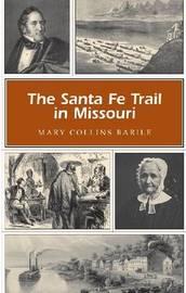 The Santa Fe Trail in Missouri image