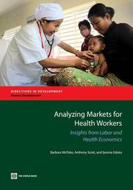 Analyzing markets for health workers by Barbara McPake