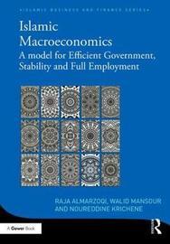 Islamic Macroeconomics by Noureddine Krichene