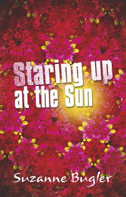 Staring Up at the Sun by Suzanne Bugler image