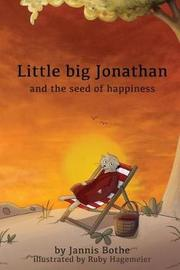 Little Big Jonathan and the Seed of Happiness by Jannis Bothe image