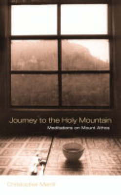 Journey to the Holy Mountain by Christopher Merrill