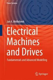 Electrical Machines and Drives by Jan A Melkebeek image