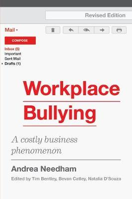 Workplace Bullying by Andrea Needham
