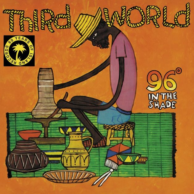 96 In The Shade by Third World