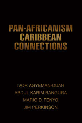 Pan-Africanism Caribbean Connections by Abdul K Bangura image
