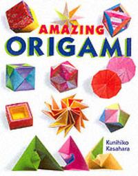 Amazing Origami by Kunihiko Kasahara image
