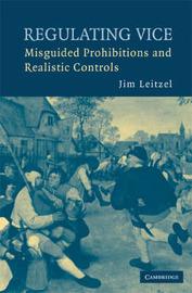 Regulating Vice by Jim Leitzel