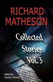 Richard Matheson, Volume 3 by Richard Matheson image