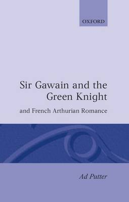 Sir Gawain and the Green Knight and the French Arthurian Romance by Ad Putter image