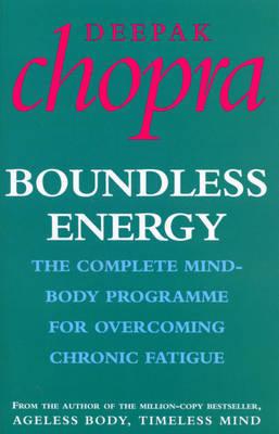Boundless Energy by Deepak Chopra