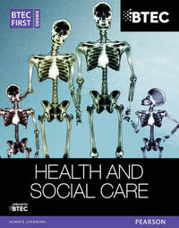 BTEC First Award Health and Social Care Student Book by Elizabeth Haworth