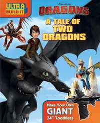 DreamWorks Dragons: A Tale of Two Dragons by Bill Scollon