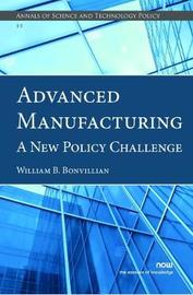 Advanced Manufacturing by William B. Bonvillian image