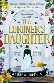 The Coroner's Daughter by Andrew Hughes image