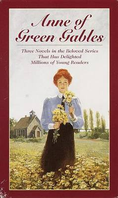 Anne of Green Gables Boxed Set (Books 1 to 3)