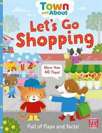 Town and About: Let's Go Shopping by Pat-A-Cake