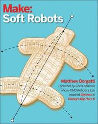 Soft Robotics by Matthew Borgatti